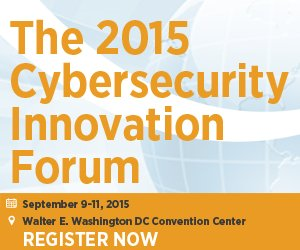 2015 NSA-DHS-NIST Cybersecurity Innovation Forum